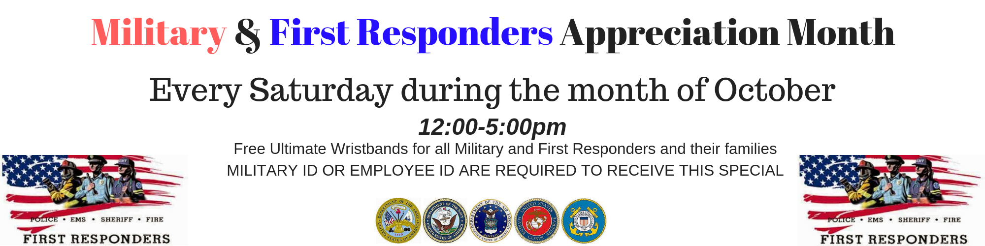 First Responders & Military Appreciation Month (1)