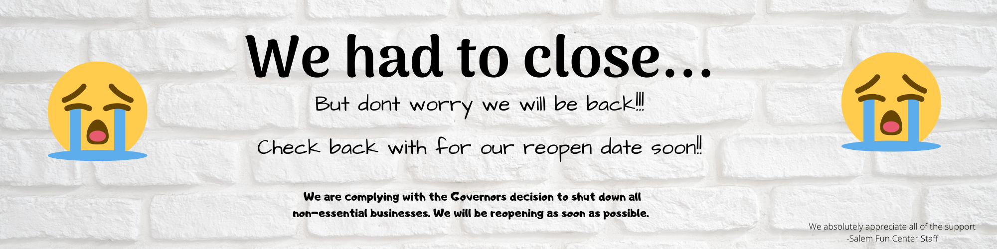 We had to close... (4)
